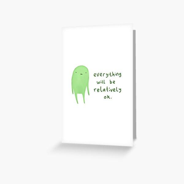 Relatively OK Greeting Card