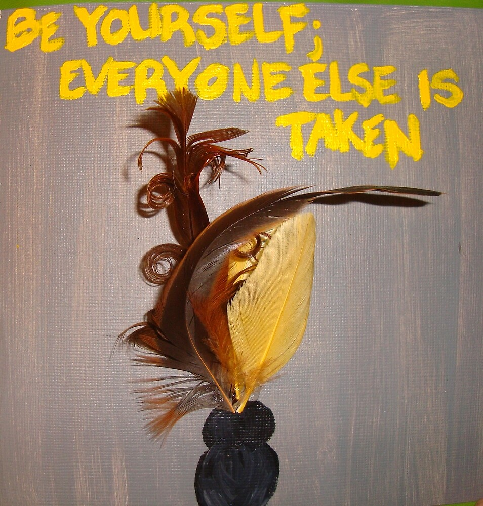 Be Yourself.... by Christina Darcy