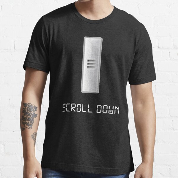 Scroll Down Joke Shirt Essential T-Shirt