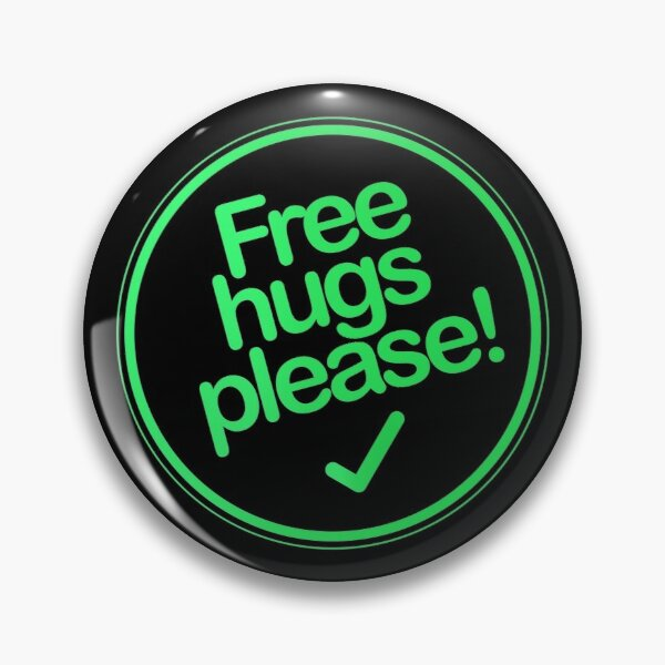Button - Free hugs please Pin