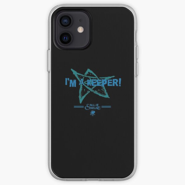 """I'm a Keeper!"" iPhone Soft Case"