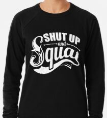 Halt und Squat Gym Fitness Leichtes Sweatshirt