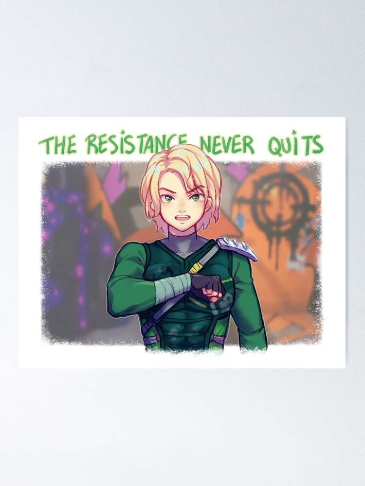 Alternate view of The Resistance Never Quits Poster