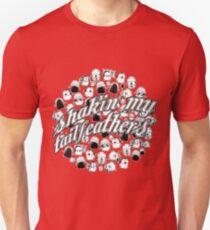 Shakin' My Tailfeathers Unisex T-Shirt
