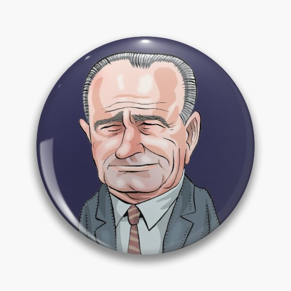 President Lyndon B. Johnson  Pin