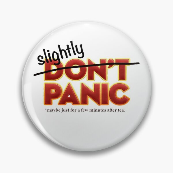 """""""Slightly Panic"""" Hitchhiker's Guide cover slightly altered for today's coronavirus news Pin"""