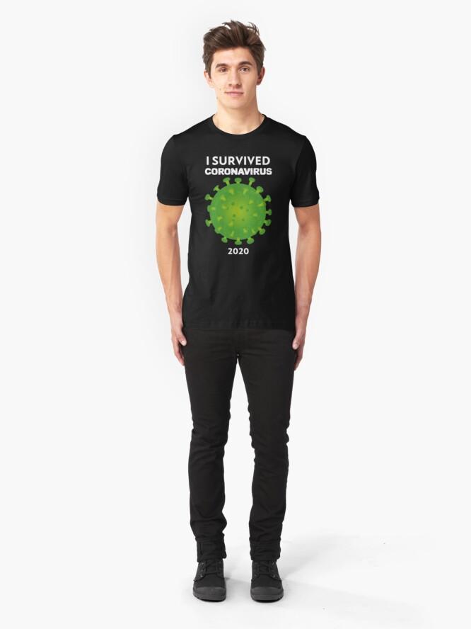 Alternate view of I Survived Coronavirus 2020  Slim Fit T-Shirt