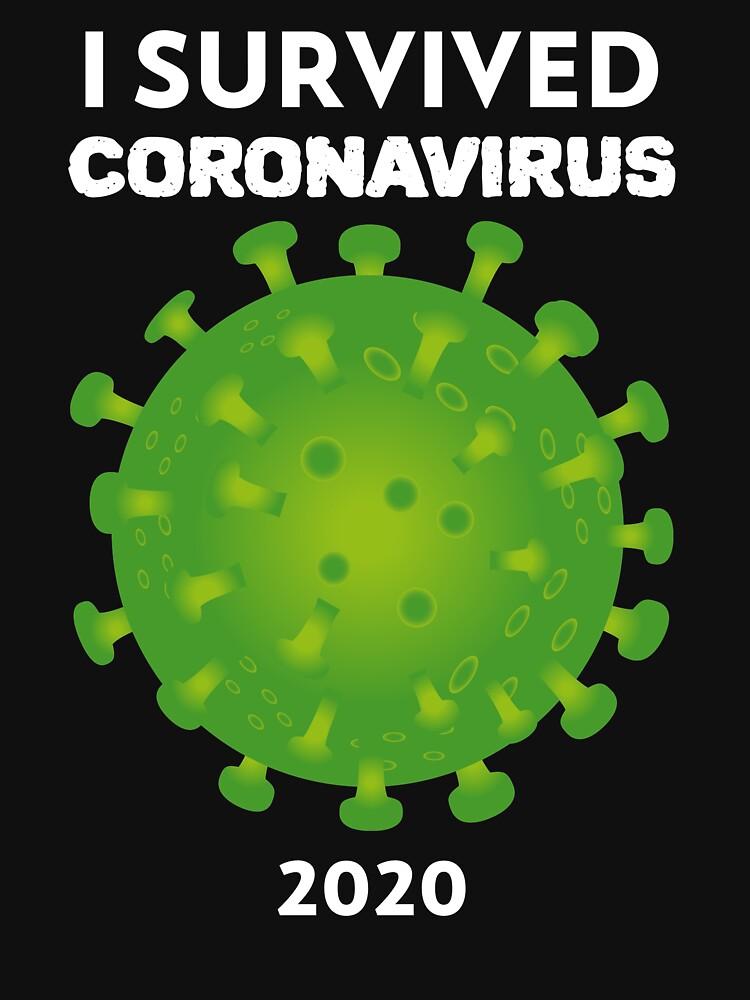 I Survived Coronavirus 2020  by DreemBig