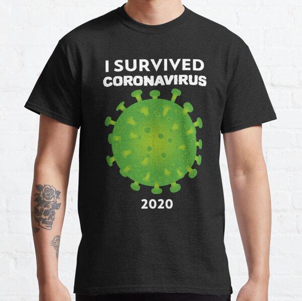I Survived Coronavirus 2020 Funny Meme Classic T-Shirt