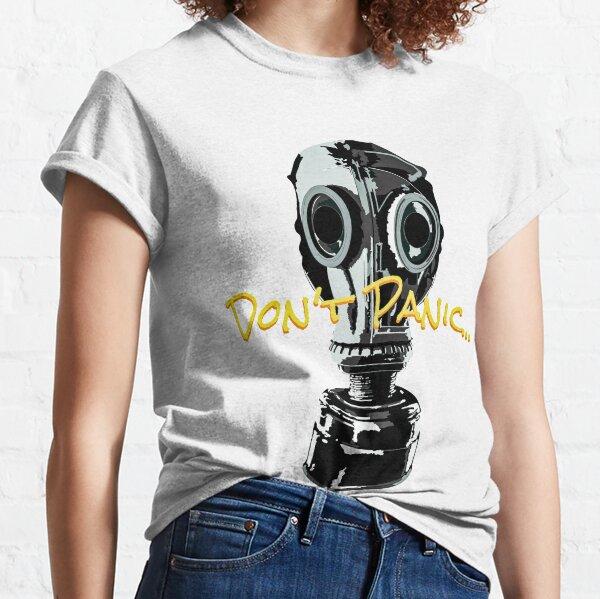 Don't Panic... Classic T-Shirt