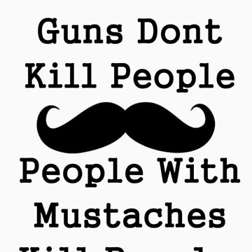 Kill People Mustache by Fastlines49s
