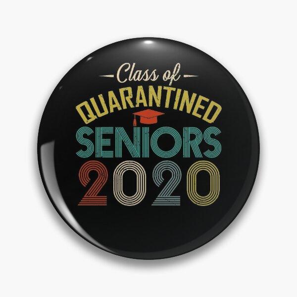 Class of 2020 Quarantined Seniors Funny Vintage Pin
