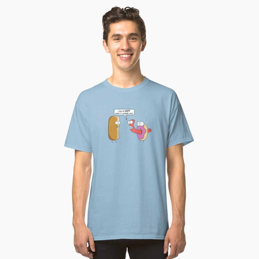 This is NOT what it looks like. Classic T-Shirt Front