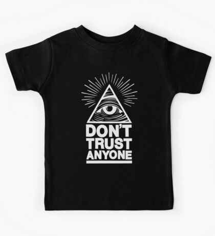Don't Trust Anyone Kids Clothes