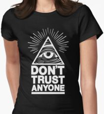 Don't Trust Anyone Womens Fitted T-Shirt