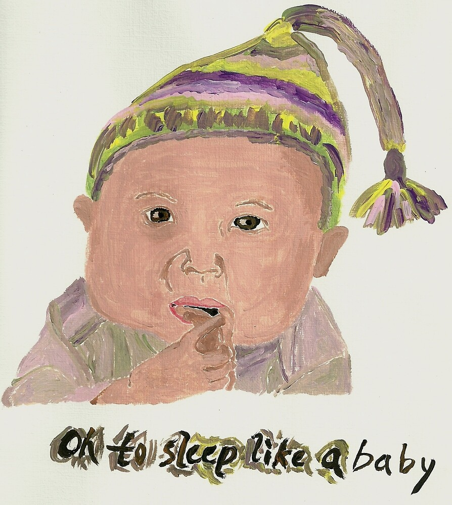 Oh to sleep like a baby by Chelsea P
