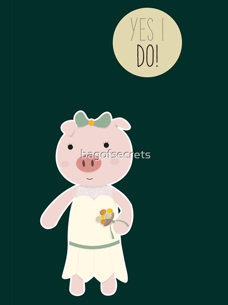 Yes I Do! - Bride by bagofsecrets
