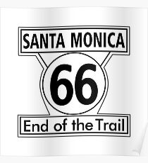Santa Monica 66 End of the Trail Poster