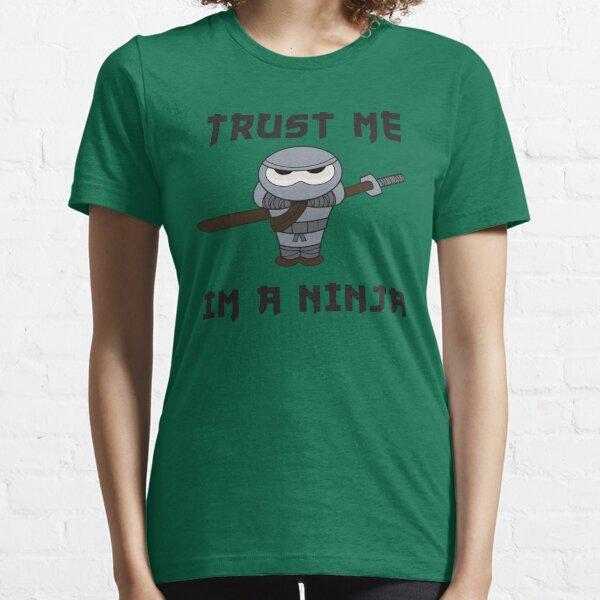 Jeremy Trust me I'm a Ninja Essential T-Shirt