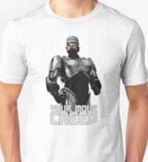 "RoboCop ""Your Move, Creep."" Unisex T-Shirt"