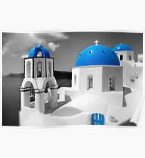 'Blue Domes' - Greek Orthodox Churches of the Greek Cyclades Islands - 4 Poster