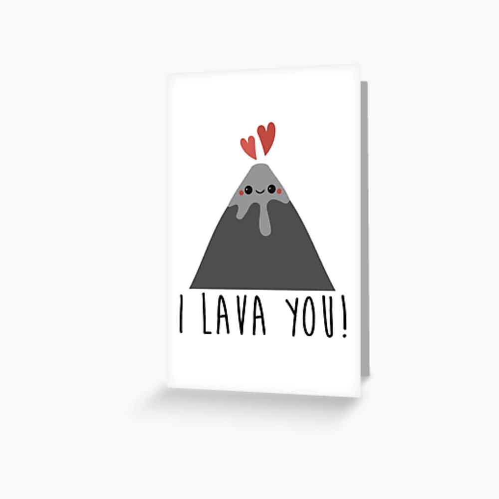 I Lava You Greeting Card