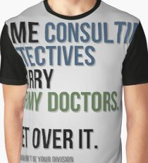 Some Consulting Detectives... Graphic T-Shirt