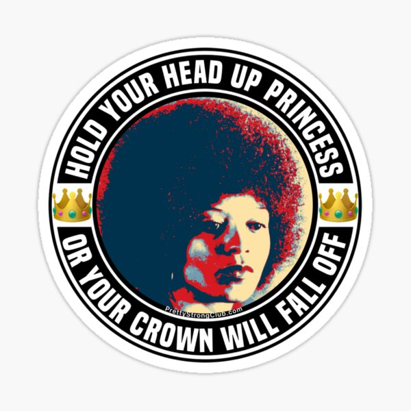 Hold Your Head Up Princess Sticker