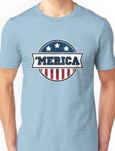 'MERICA T-Shirt. America. Jesus. Freedom. - The Campaign Unisex T-Shirt