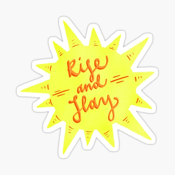 Rise and Slay Sticker