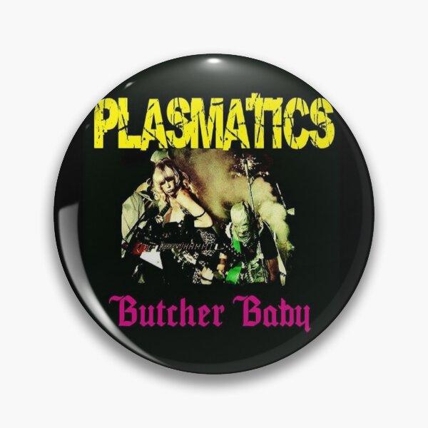 Plasmatics Butcher Baby Pin
