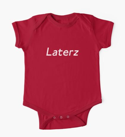 Laterz Kids Clothes