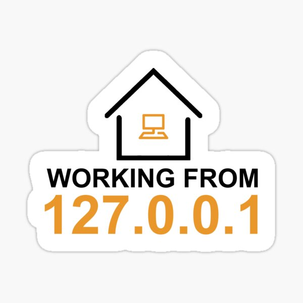 working from 127.0.0.1 Sticker