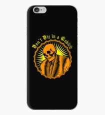 Don't Die in a Cubicle iPhone Case