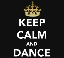 Keep Calm and Dance! - Crowned