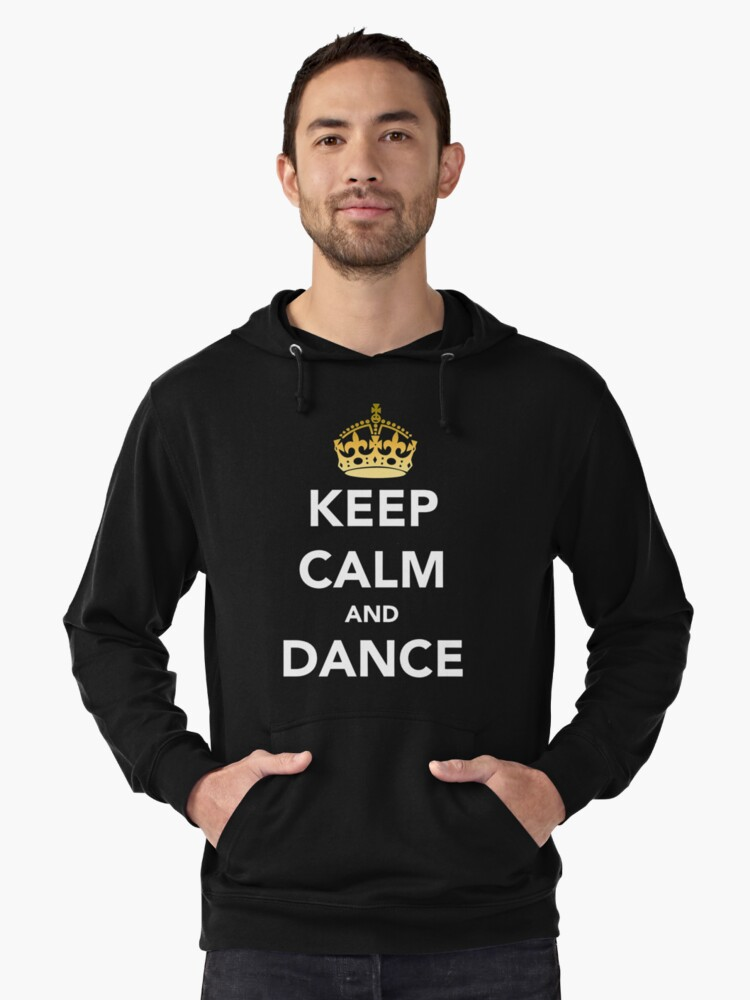 Keep Calm and Dance! - Crowned Lightweight Hoodie Front