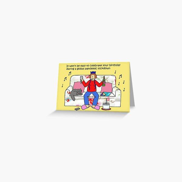 Coronavirus Birthday Cartoon Humor Lady Celebrating in Lockdown Greeting Card