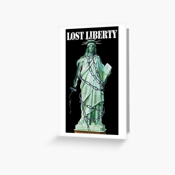 Lost Liberty Greeting Card