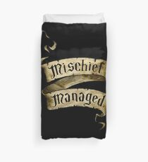 Mischief Managed Banner Duvet Cover