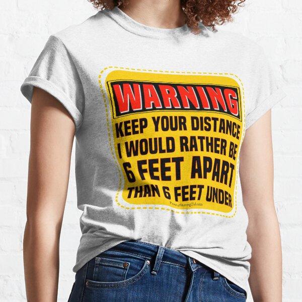 Coronavirus And Social Distancing  Classic T-Shirt