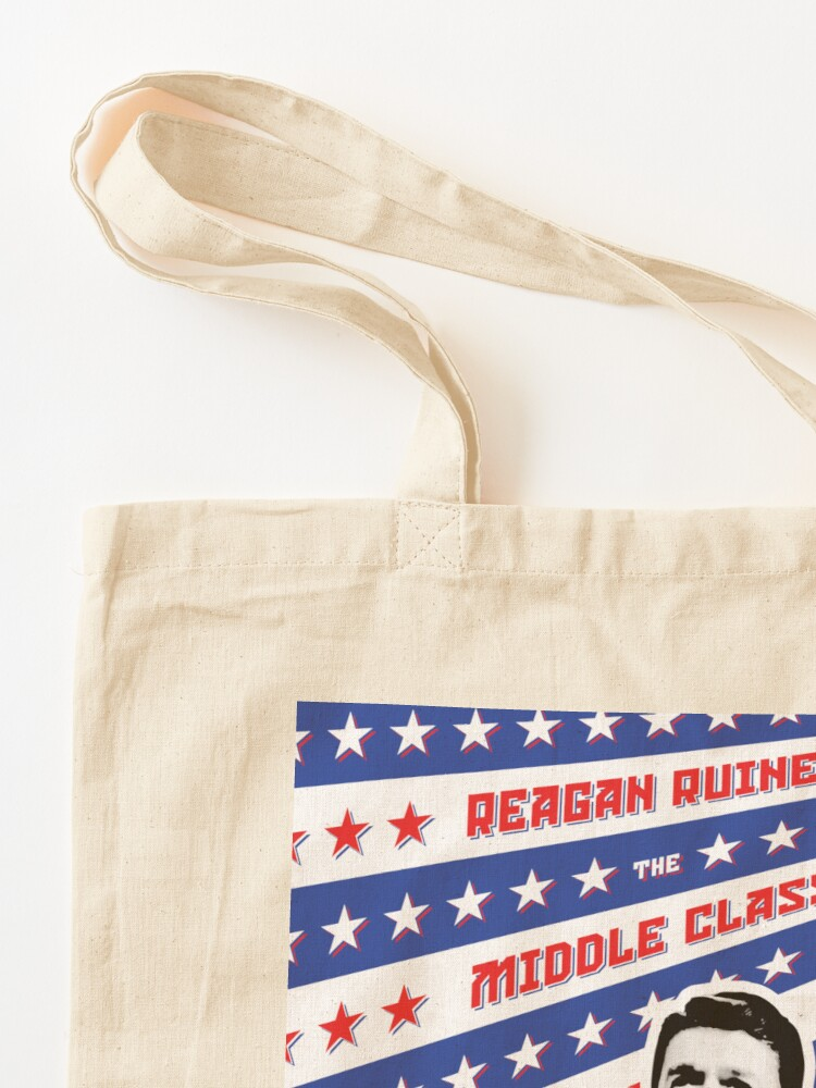 Alternate view of Reagan Ruined the Middle Class Tote Bag