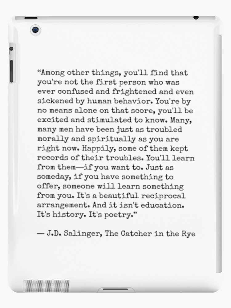 Catcher In The Rye Quote Ipad Cases Skins By Lolabella Redbubble