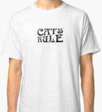 Cats Rule Typography Classic T-Shirt