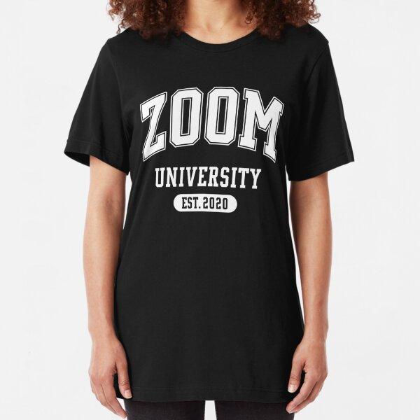 ZOOM UNIVERSITY Slim Fit T-Shirt