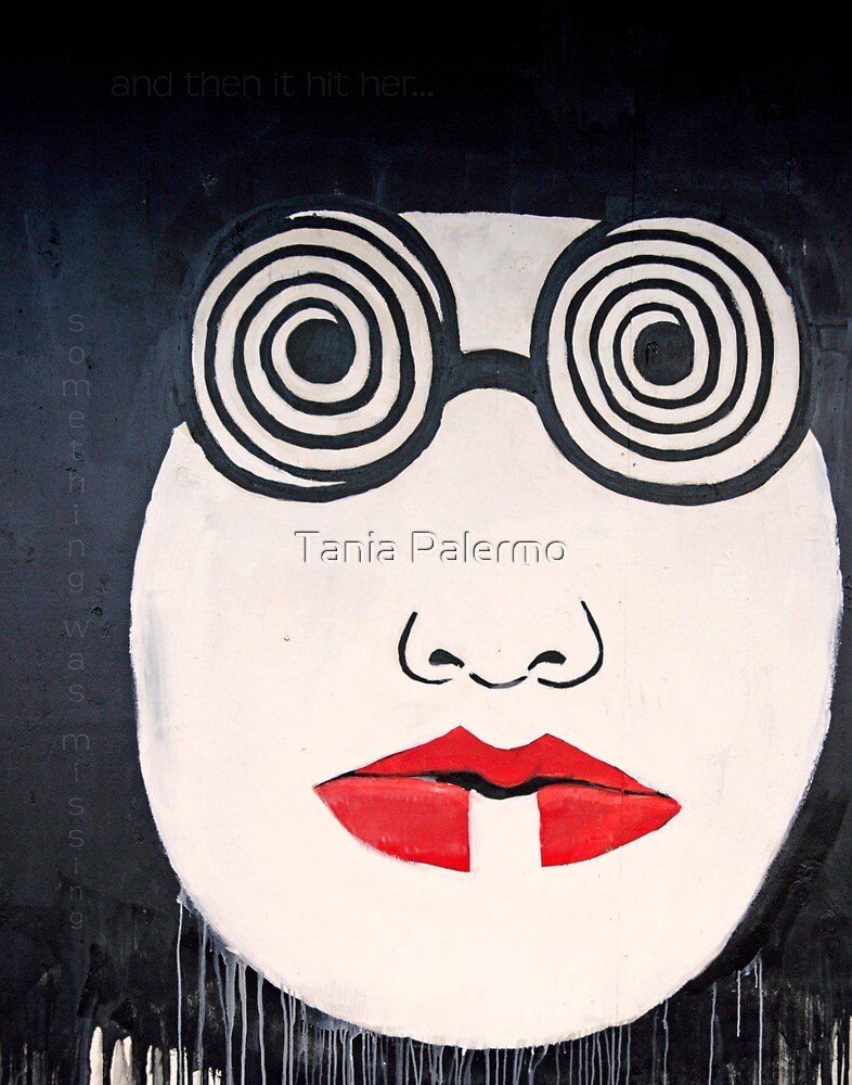 and then it hit her... by Tania Palermo