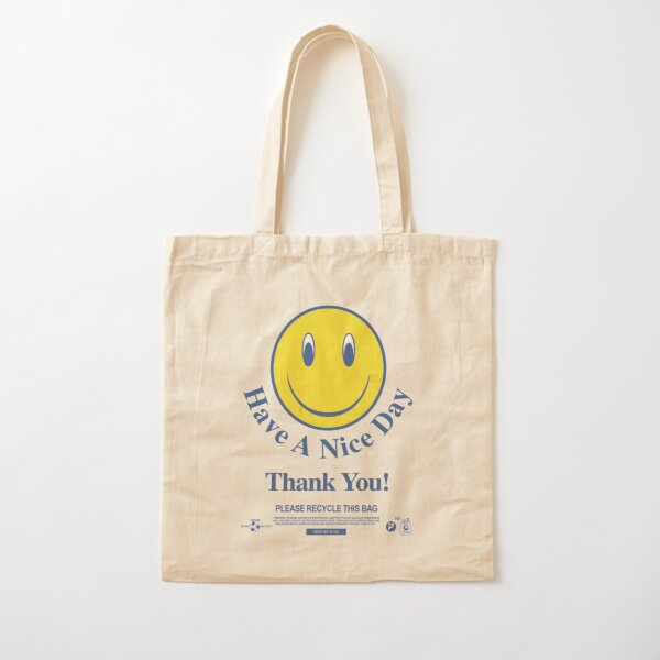 Have a Nice Day Thank You! - Smiley Thank You Bag - (Bodega Style) Reproduction | Tote Cotton Tote Bag