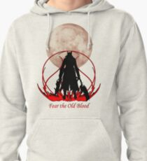 Fear the Old Blood Pullover Hoodie