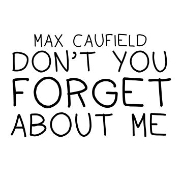 Max Caulfield, Don't You Forget About Me! by Sidewalk