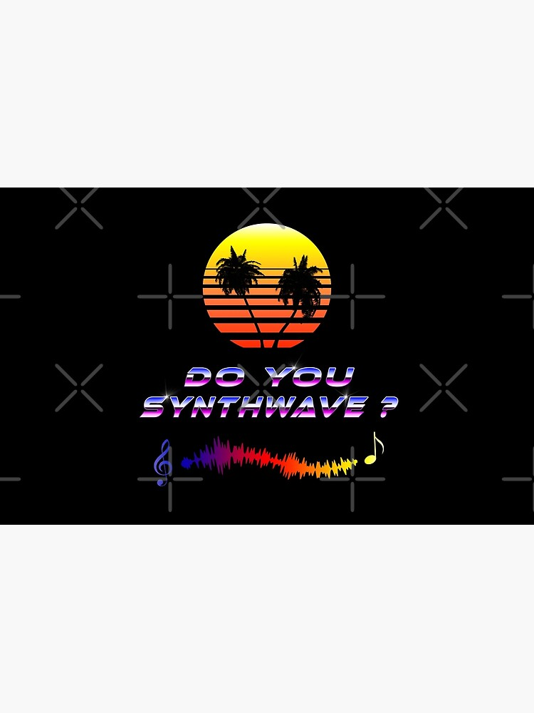Do You Synthwave (with palm trees) by GaiaDC