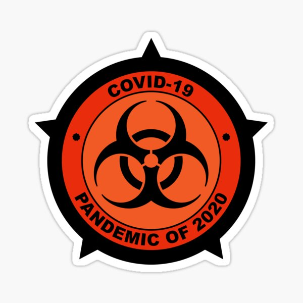 Covid-19 Pandemic of 2020 Sticker